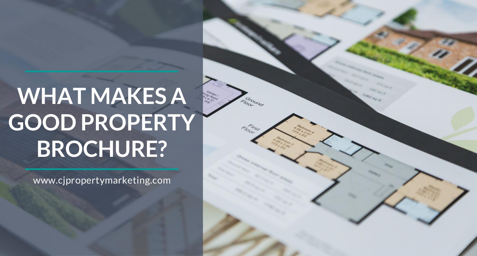 What Makes A Good Property Brochure Cj Properties